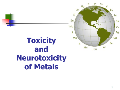 Toxicity and Neurotoxicity of Metals