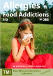 Allergies and Food Addictions - no more