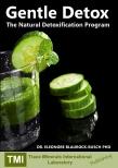 Gentle Detox - The Natural Detoxification Program